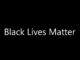 Black Lives Matter in white font on a solid black background
